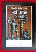 Józef Flawiusz. Żyd rzymski