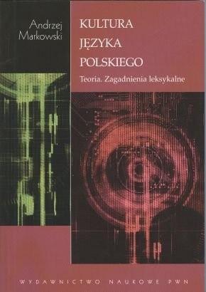 Okładka książki Kultura języka polskiego. Teoria. Zagadnienia leksykalne