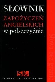Okładka książki Słownik zapożyczeń angielskich w polszczyźnie