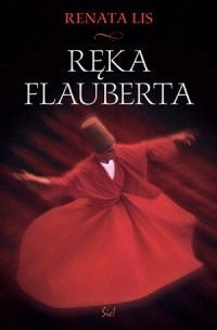 Okładka książki Ręka Flauberta
