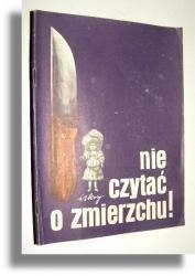 Okładka książki Nie czytać o zmierzchu! cz. 1