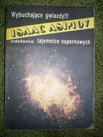 Okładka książki Wybuchające gwiazdy. Sekrety supernowych.