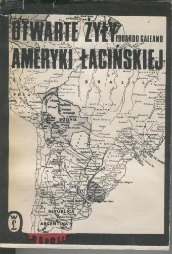 Okładka książki Otwarte żyły Ameryki Łacińskiej