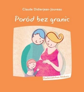 Okładka książki Poród bez granic