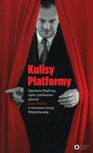 Okładka książki Kulisy Platformy. Tajemnice Platformy, Rządu i Parlamentu ujawnia Janusz Palikot