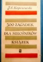 500 zagadek dla miłośników książek