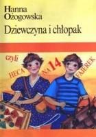 Dziewczyna i chłopak, czyli heca na 14 fajerek