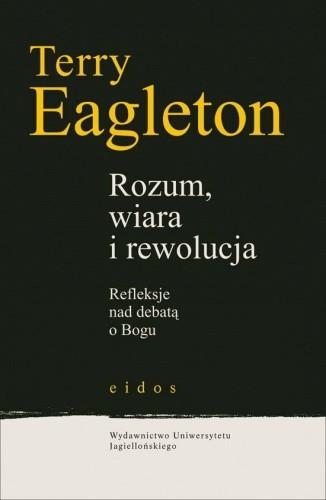 Okładka książki Rozum, wiara i rewolucja (Refleksje nad debatą o Bogu)