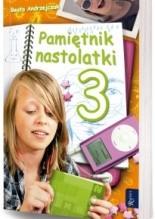 Pamiętnik nastolatki 3 - Beata Andrzejczuk