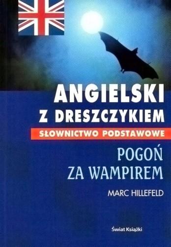 Okładka książki Angielski z dreszczykiem. Pogoń za wampirem