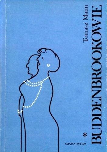 Okładka książki Buddenbrookowie. Dzieje upadku rodziny t. 1
