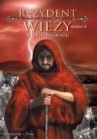 Rezydent wieży. Księga II