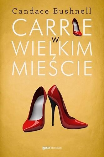 Okładka książki Carrie w wielkim mieście