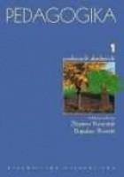Pedagogika. T. 1. Podręcznik akademicki
