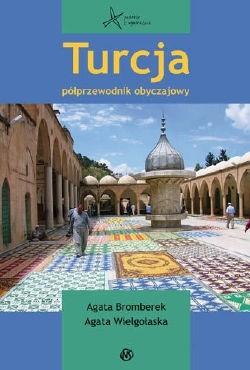 Okładka książki Turcja. Półprzewodnik obyczajowy