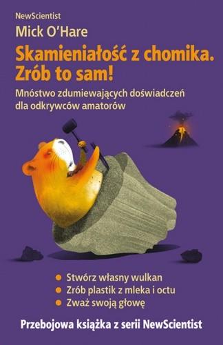 Okładka książki Skamieniałość z chomika. Zrób to sam!