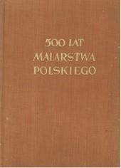 Okładka książki 500 lat malarstwa polskiego