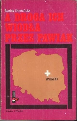 Okładka książki A droga ich wiodła przez Pawiak