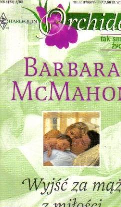 Okładka książki Wyjść za mąż z miłości