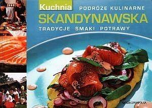 Kuchnia Skandynawska Praca Zbiorowa 114535 Lubimyczytaćpl