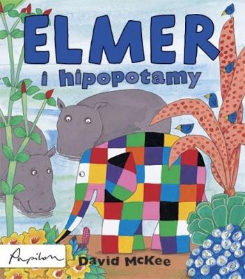 Okładka książki Elmer i hipopotamy