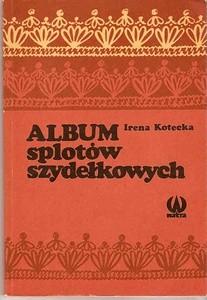 Okładka książki Album splotów szydełkowych