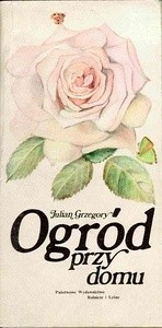 Okładka książki Ogród przy domu