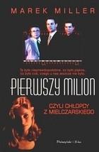 Okładka książki Pierwszy milion, czyli chłopcy z Mielczarskiego