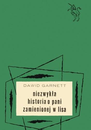 Okładka książki Niezwykła historia o pani zamienionej w lisa
