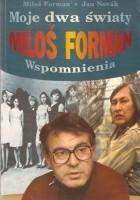 Moje dwa światy. Milos Forman. Wspomnienia