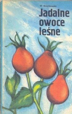 Okładka książki Jadalne owoce leśne