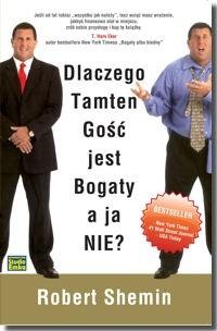 Okładka książki Dlaczego tamten gość jest bogaty a ja nie?