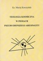 Teologia Kosmiczna w pismach Pseudo Dionizego Areopagity