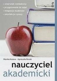 Okładka książki Nauczyciel akademicki. Zajęcia dydaktyczne. Jak je prowadzić, by...