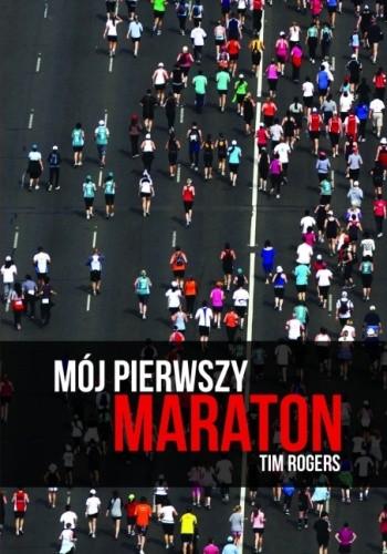 Okładka książki Mój pierwszy maraton