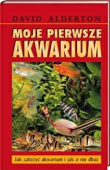 Okładka książki Moje pierwsze akwarium