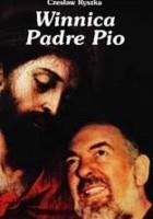 Winnica Padre Pio