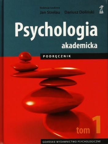 Okładka książki Psychologia akademicka. Podręcznik. Tom 1