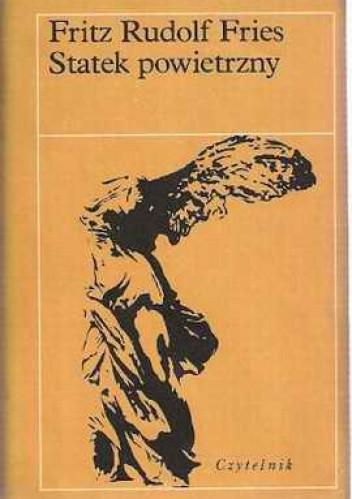 Okładka książki Statek powietrzny: Biograficzne przyczynki do fantazji mojego dziadka