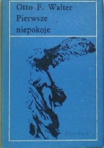 Okładka książki Pierwsze niepokoje