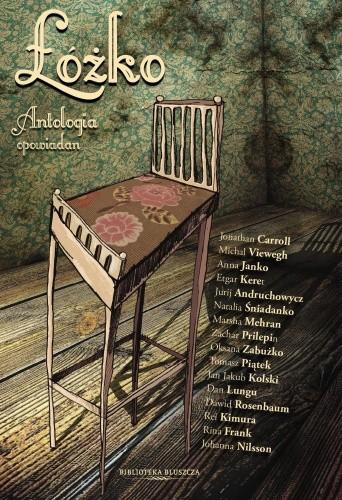 Okładka książki Łóżko. Antologia opowiadań