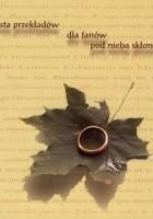 Trzysta przekładów dla fanów pod nieba skłonem:  Ring Rhyme J.R.R. Tolkiena w językach żywych, martwych i zmyślonych