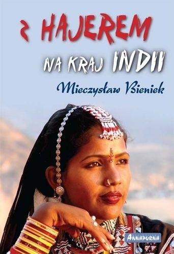 Okładka książki Z Hajerem na kraj Indii