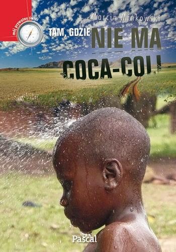 Okładka książki Tam, gdzie nie ma coca-coli