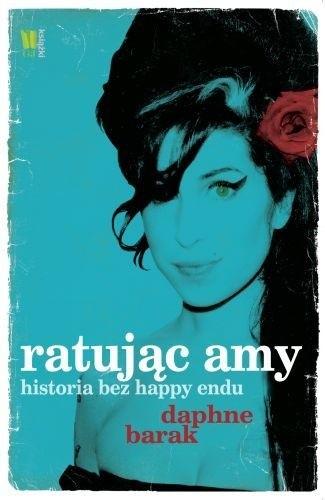 Okładka książki Ratując Amy. Historia bez happy endu