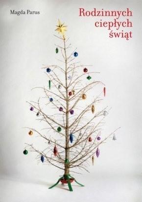 Okładka książki Rodzinnych ciepłych świąt