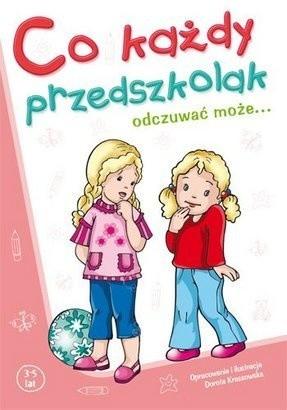 Okładka książki Co każdy przedszkolak odczuwać może...