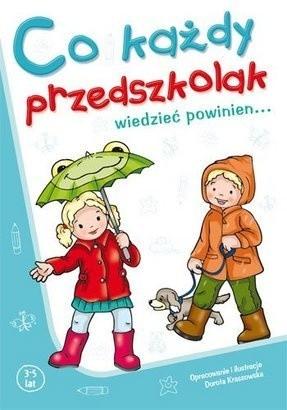 Okładka książki Co każdy przedszkolak wiedzieć powinien...