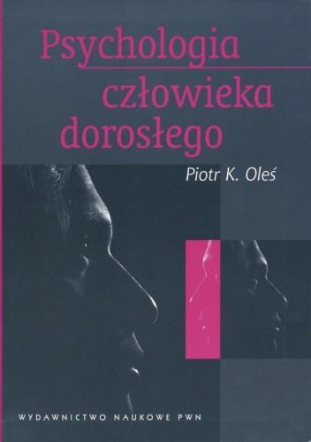 Okładka książki Psychologia człowieka dorosłego