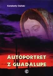 Okładka książki Autoportret z Guadalupe